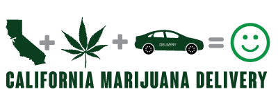 California Marijuana Delivery Service
